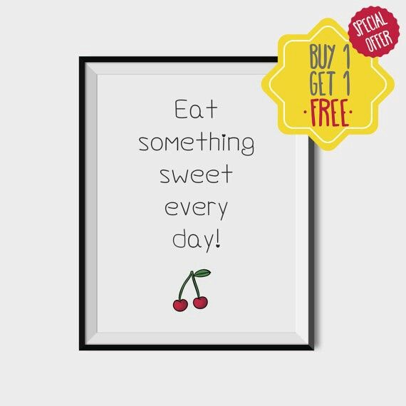 Printable quote wall art | Eat something sweet every day
