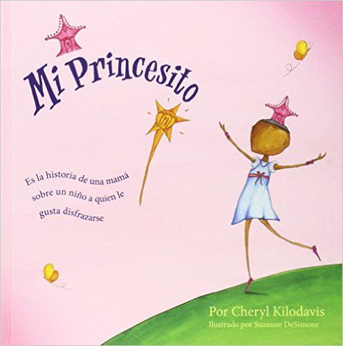 """""""Mi princesito"""" - Apego, Literatura y Materiales respetuosos"""