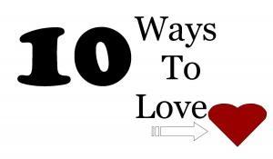10 Ways To Love: Absolutely Random