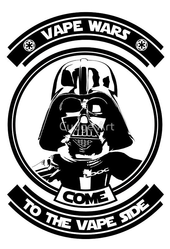 Come to the Vape Side Darth Vader Vaper by Cudge Art https://www.redbubble.com/people/cudge82/works/25249361-come-to-the-vape-side-darth-vader-vaper?asc=f