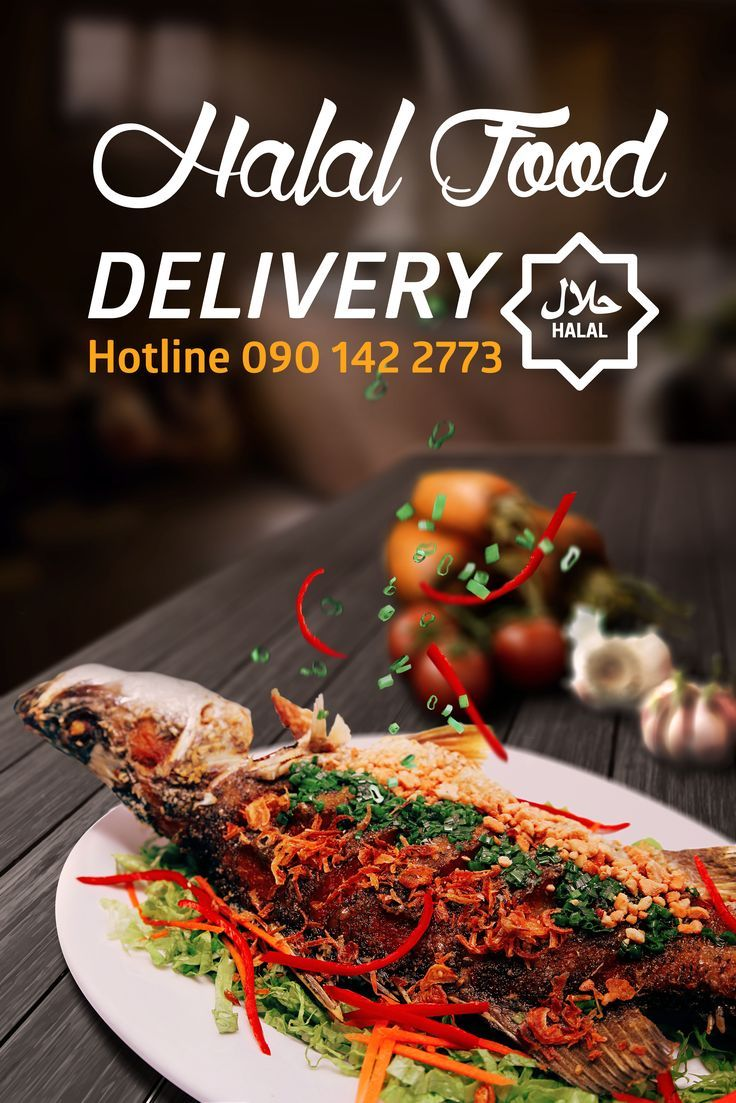 Halal Saigon Restaurant Offer Special Halal Food Delivery Service Since 3pm To 2 Food Delivery Service Ideas Of Food Deli Halal Recipes Food Foodie Recipes