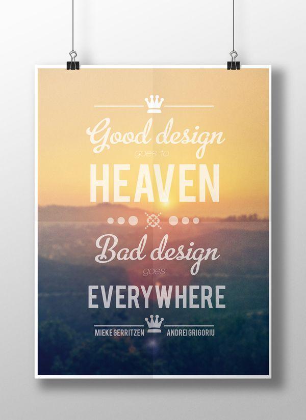 Good design goes to Heaven | Poster by Grigoriu Andrei, via Behance