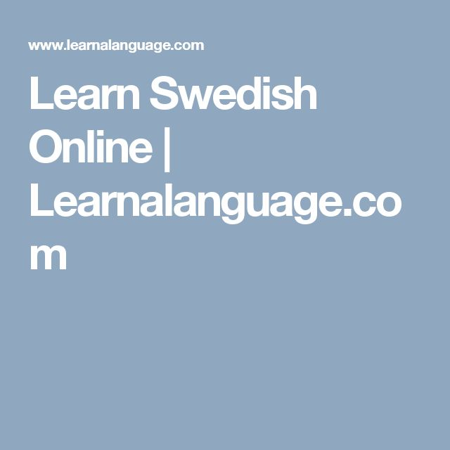 Learn Swedish Online | Learnalanguage.com