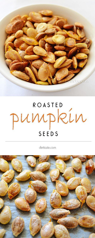 Roasted Pumpkin Seeds - easy and healthy homemade snack - diettaste.com