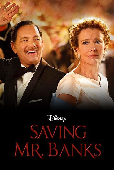 Saving Mr. Banks starring Tom Hanks and Emma Thompson