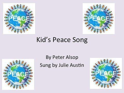 Kid's  Peace Song w/Lyrics