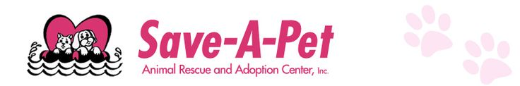 Save-A-Pet Animal Rescue and Adoption Center