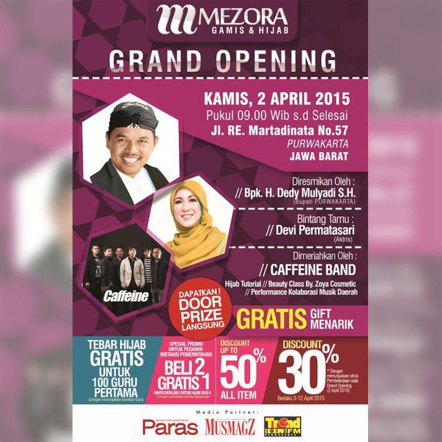 Coming Soon! Grand Opening Store Mezora di Purwakarta Kamis, 2 April 2015 bersama dua artis ibukota Devi Permatasari dan band Caffeine juga akan turut menghibur.  Dapatkan promo dan hadiah menarik lainnya!