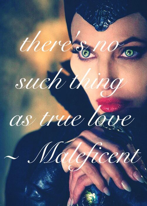 Mr. BJH :  I somehow I identified with maleficent and at the end of all I wish you the best at life. . End of the story.
