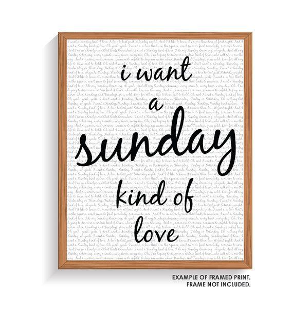 """I want a Sunday kind of love."" - Etta James"