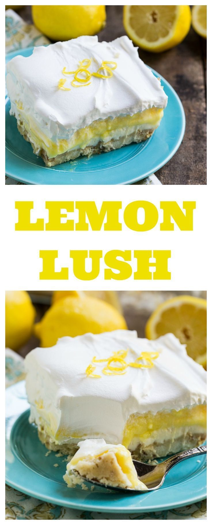 Lemon Lush - 4 delicious layers in this cool and creamy dessert.