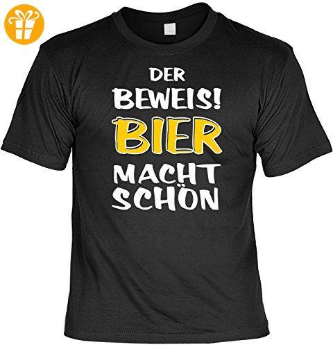 Trink-Spaß/Fun-Shirt/Rubrik lustige Sprüche: Der Beweis! Bier macht schön geniales Geschenk (*Partner-Link)