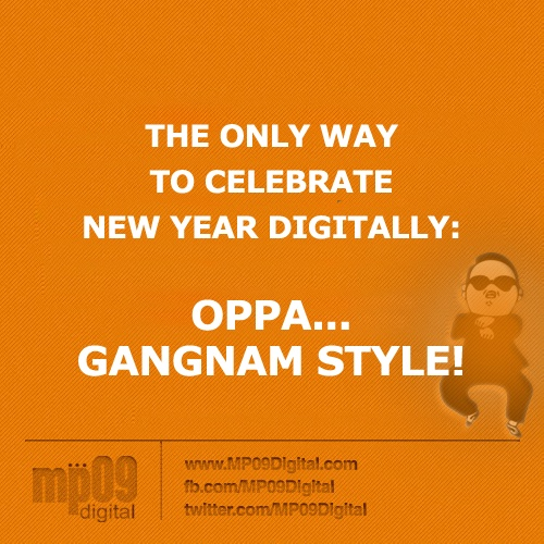 Celebrate the New Year 2013 Digitally with Gangnam Style!