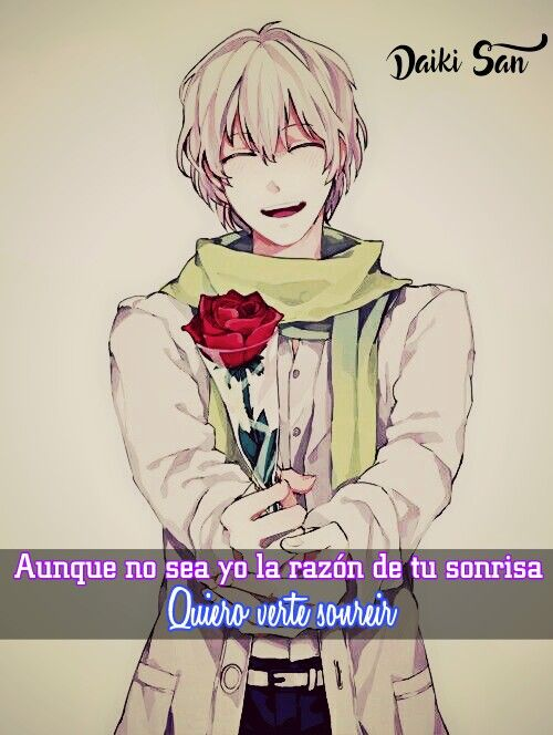 Daiki San Frases Anime Quiero verte sonreir