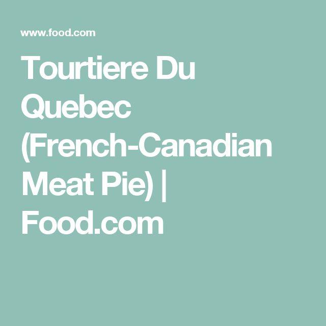 Tourtiere Du Quebec (French-Canadian Meat Pie) | Food.com