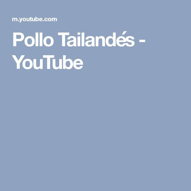 Pollo Tailandés - YouTube