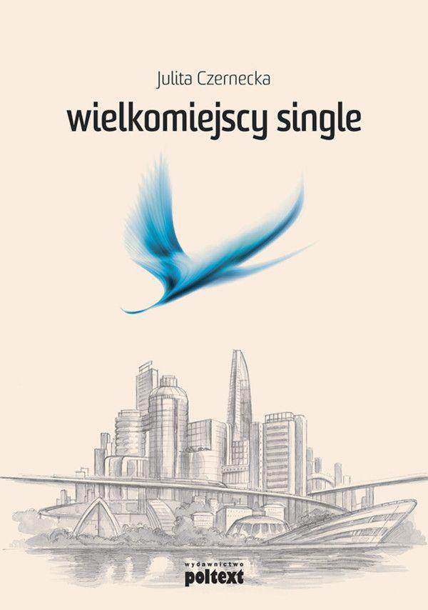 Wielkomiejscy single / Julita Czernecka  Kim są single i jak wygląda ich życie, czy ma coś wspólnego z obrazem przedstawianym w mediach? To pytanie towarzyszy wielu dyskusjom na portalach internetowych, debatom w telewizji, radiu i prasie.