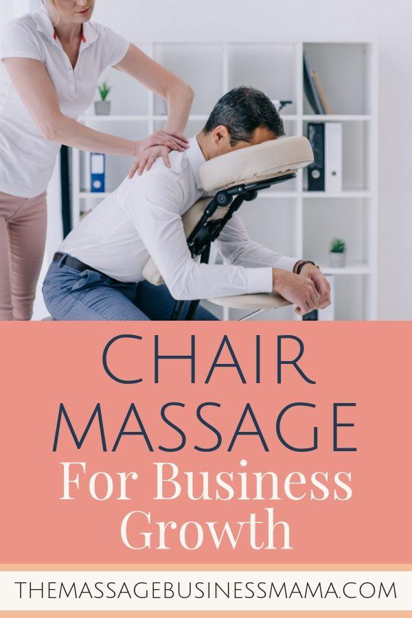 Chair Massage For Business Growth Massage Business Massage