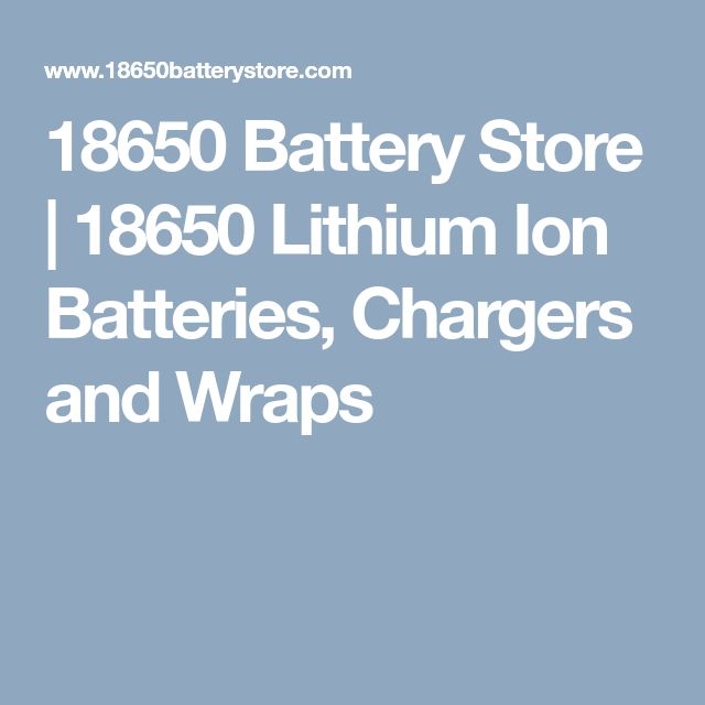 18650 Battery Store | 18650 Lithium Ion Batteries, Chargers and Wraps