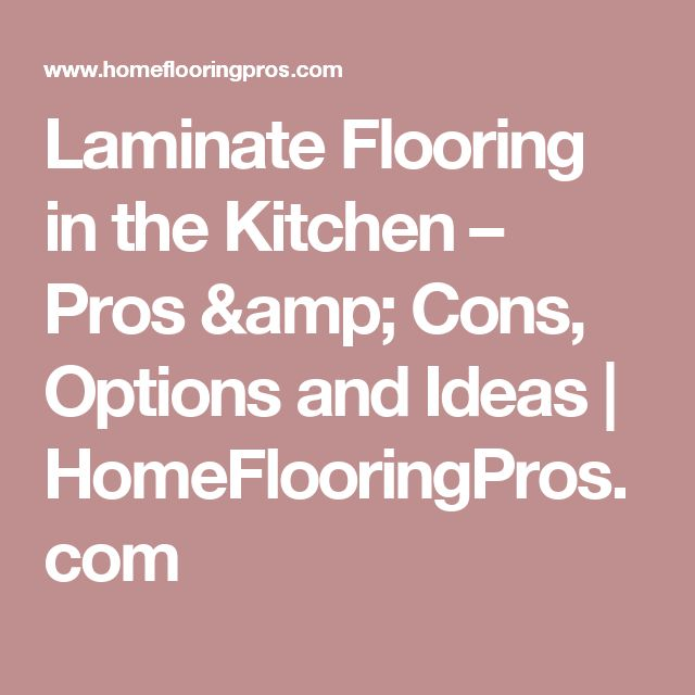 1000 Ideas About Kitchen Laminate Flooring On Pinterest
