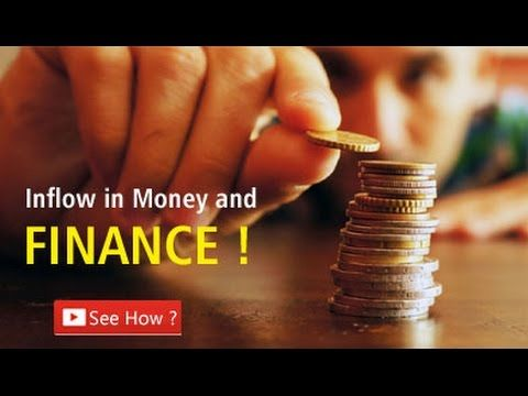 How to Bring Inflow in Money and Finance?