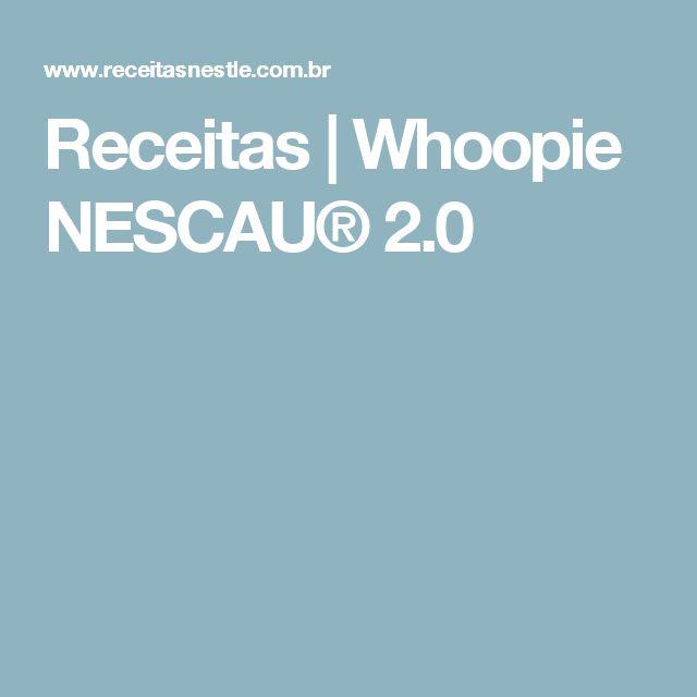 Receitas | Whoopie NESCAU® 2.0