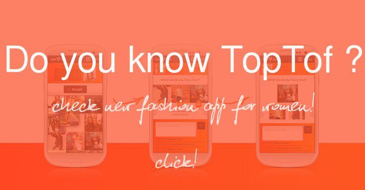 Check new fashion app for women! TopTof!  #toptof #fashion