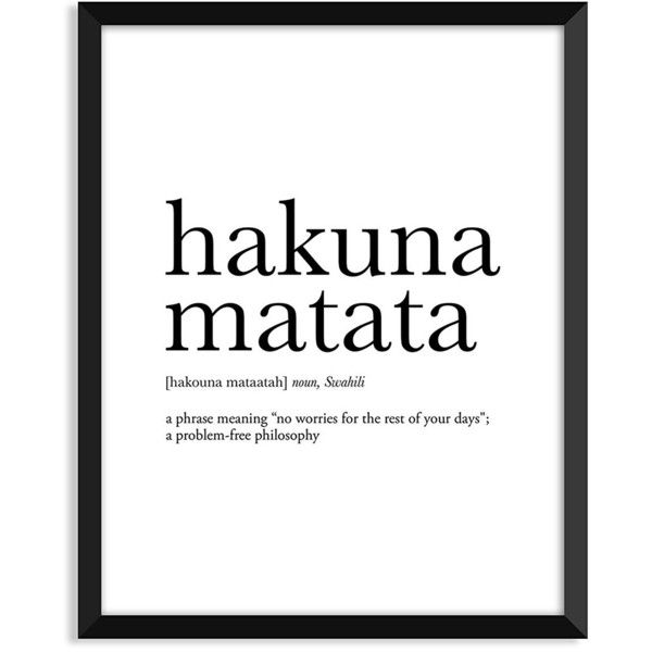 Hakuna Matata definition, movie quotes, dictionary art print, office... ($4.99) ❤ liked on Polyvore featuring home, home decor, wall art, typography wall art, minimal home decor, minimal movie posters, quote wall art and quote posters