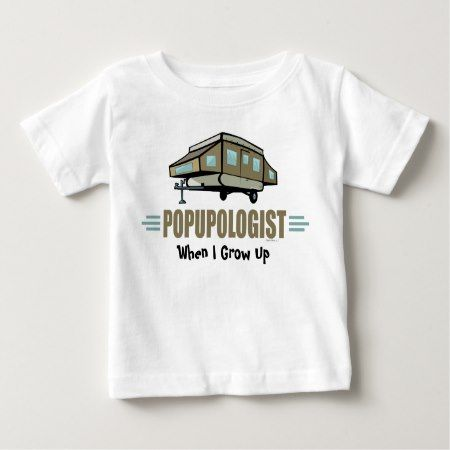 Humorous Pop Up Camper Baby T-Shirt - click/tap to personalize and buy