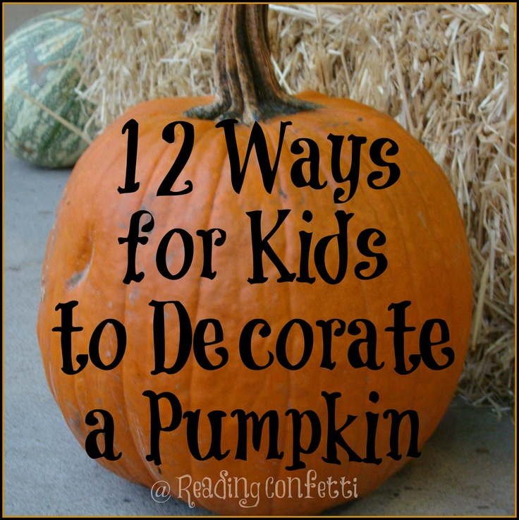 Ways To Paint A Pumpkin: 12 Ways To Decorate Halloween Pumpkins