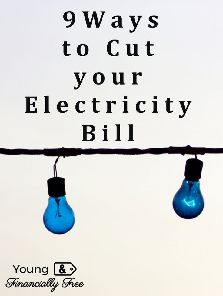 Lower your Hydro/Electricity Bill   Young & Financially Free