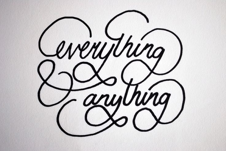 Everything & Anything. #everything #anything #typography #type #calligraphy #font #text #design #graphicdesign