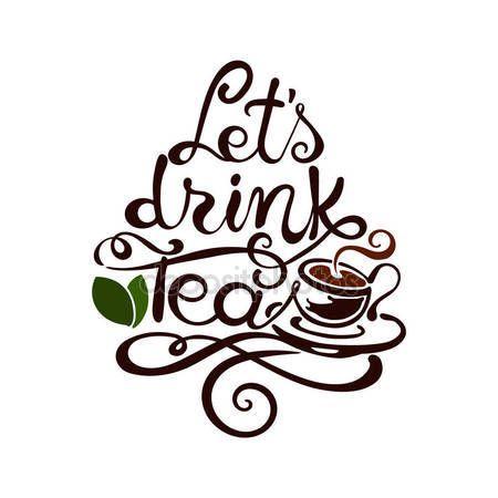 Скачать - Надпись. Давайте пить чай — стоковая иллюстрация #134798272