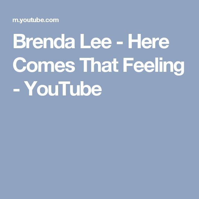 Brenda Lee - Here Comes That Feeling - YouTube