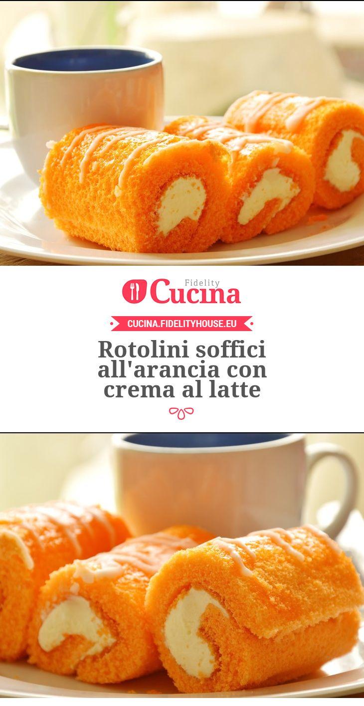 Rotolini soffici all'arancia con crema al latte