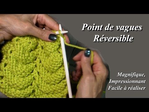 Tuto Tricot : Point de vagues réversible - YouTube