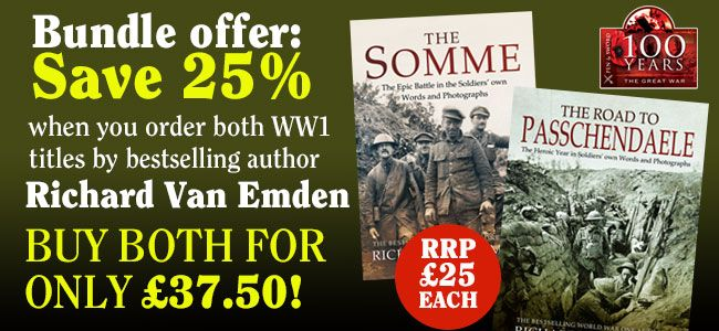 Fill your boots with Richard van Emden. Check out these awesome bundles active now at Pen and Sword Books:  https://www.pen-and-sword.co.uk/sale/bundle/Centenary-anniversary-offer-both-van-Emden-titles-for-25/403  https://www.pen-and-sword.co.uk/sale/bundle/Save-25-off-RRP-when-you-buy-these-two-Richard-Van-Emden-hardbacks/400