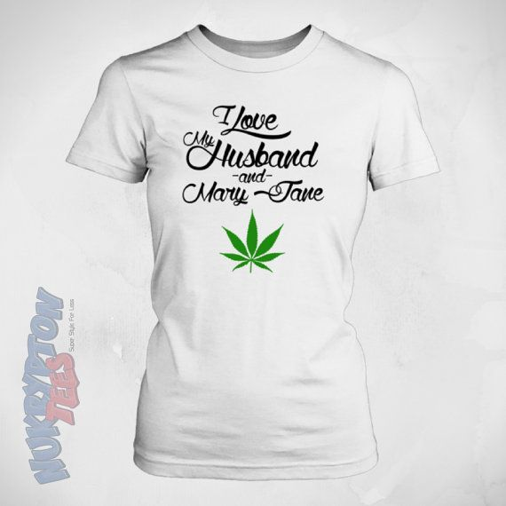 I Love My Husband Cannabis Shirt - Love & Mary Jane Funny Wife T Shirt - Weed  T Shirt Sizes to 5Xl - Cool Stoner Shirt Gifts (Nk1Tts)