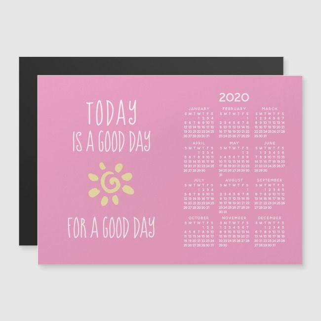 Pink 2020 Full Year Magnetic Calendar Good Day Zazzle Com Magnetic Calendar Calendar Day
