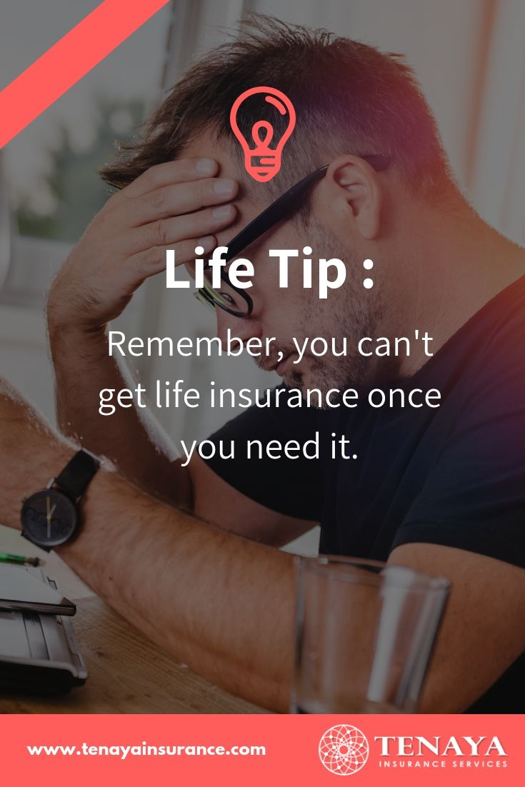 Life Insurance Tip There S No Better Time Than Now Life