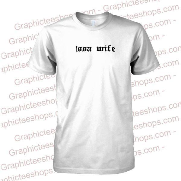 issa wife font tshirt