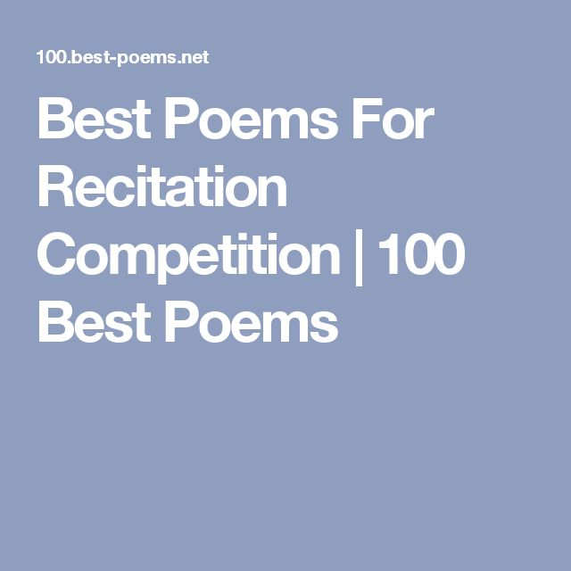 Best Poems For Recitation Competition 100 Best Poems Edu