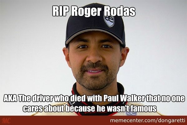 YES we do care...R.i.p Roger... you went with your BFF and doing what you both enjoyed....going fast!