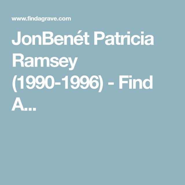 JonBenét Patricia Ramsey (1990-1996) - Find A...