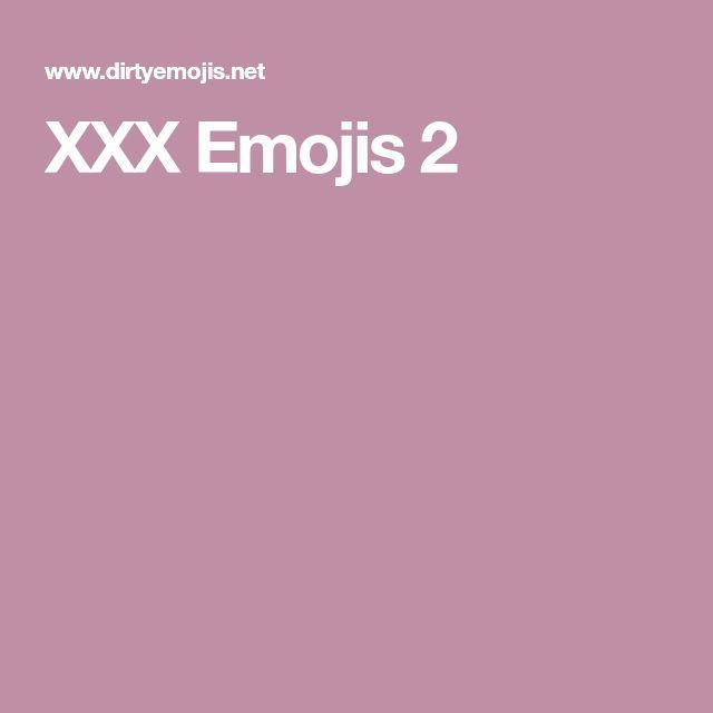 XXX Emojis 2