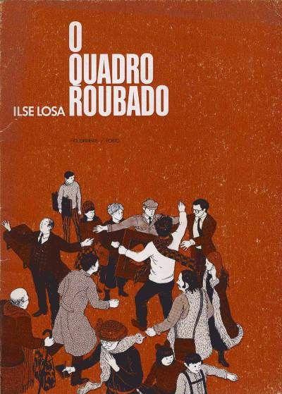 O Quadro roubado/Ilse Losa ; il. Jorge Pinheiro. -Porto:Figueirinhas,1976. Contem:O Quadro Roubado; Dois companheiros; Pepe, o periquito; A visita ao Padrinho.