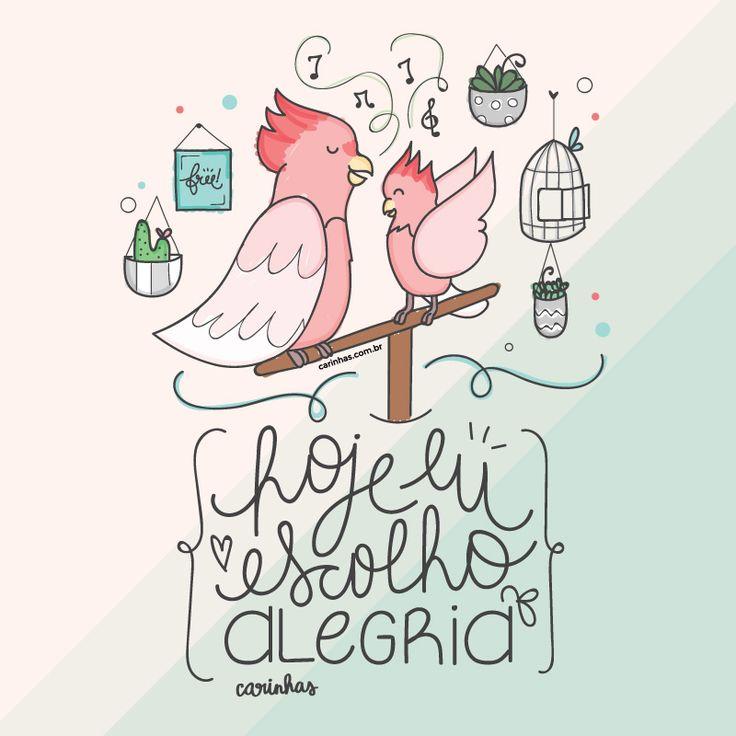 """Wallpaper """"Hoje eu escolho alegria"""" Agosto 2016 • Carinhas"""
