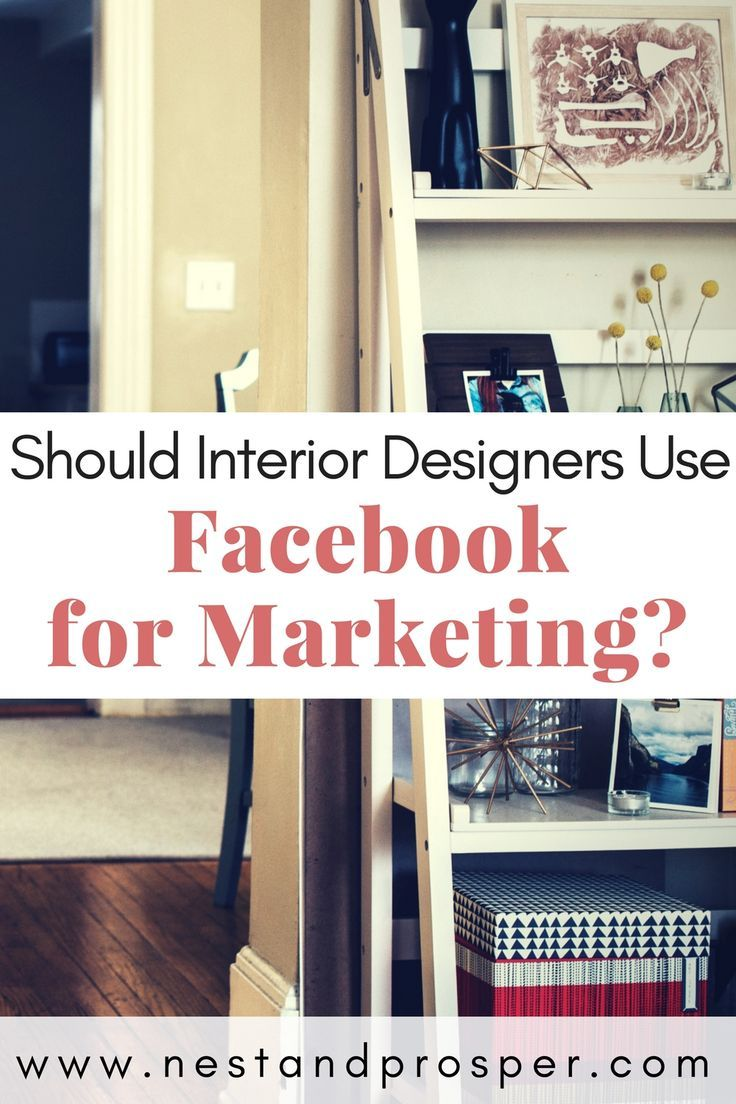 Why Interior Designers STILL Shouldn't Abandon Facebook for Marketing