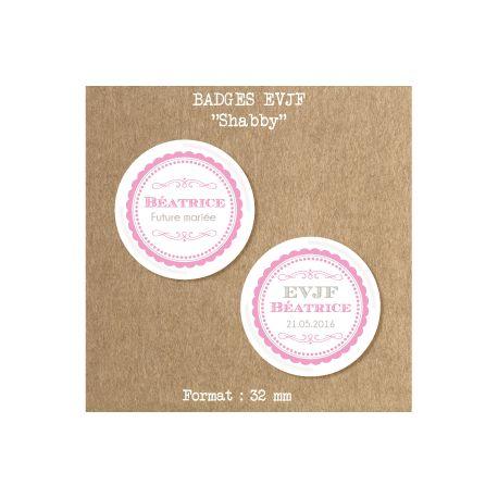 badge evjf shabby cadeau original pour la future mari e et ses amies pr sentes pour l. Black Bedroom Furniture Sets. Home Design Ideas