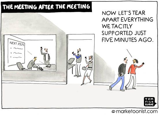 The Meeting After The Meeting Marketoonist Cartoon